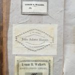 3 different ex-libris. The center one belongs to John Adams Harper, the two other to Lyman B. Walker.