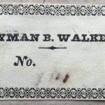 Earlier Lyman B. Walker exlibris, found under the larger one. Lyman B. Walker, listed as an attorney in The New-England and New-York law-register, for the year 1835.